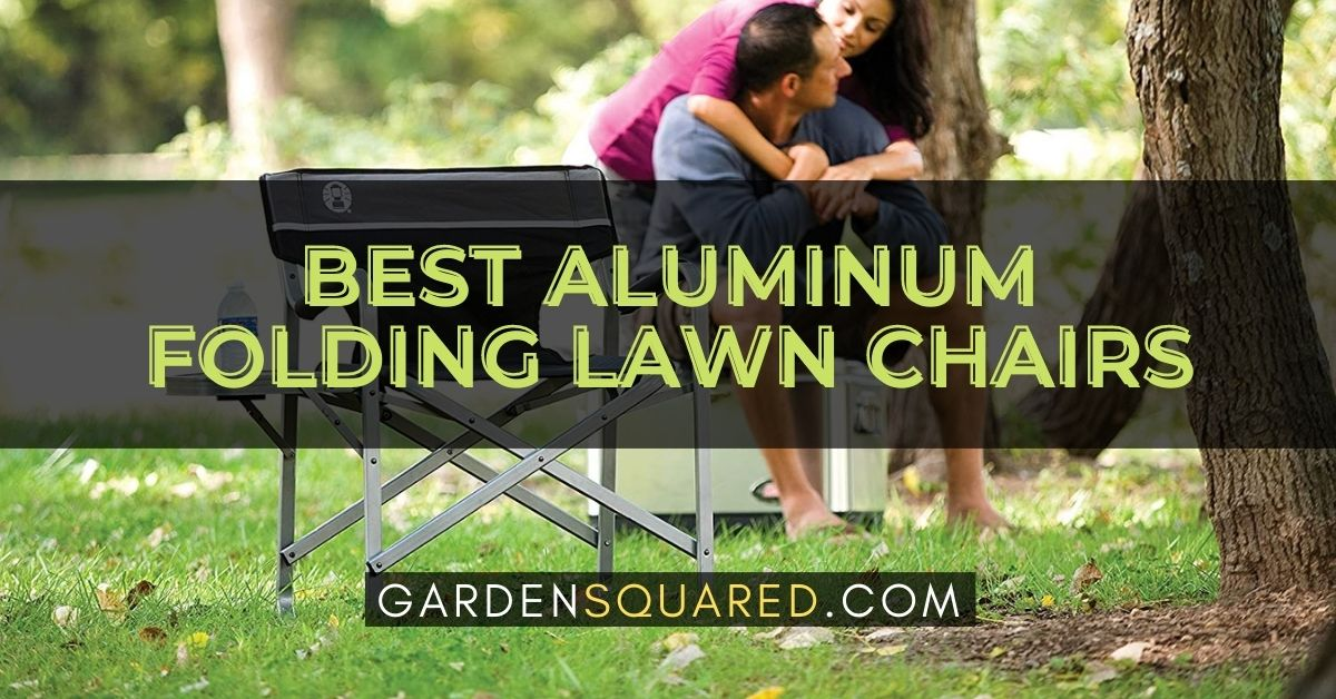The Best Aluminum Folding Lawn Chairs