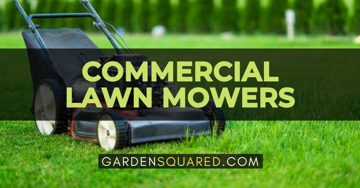 The Best Commercial Lawn Mowers For Residential Use