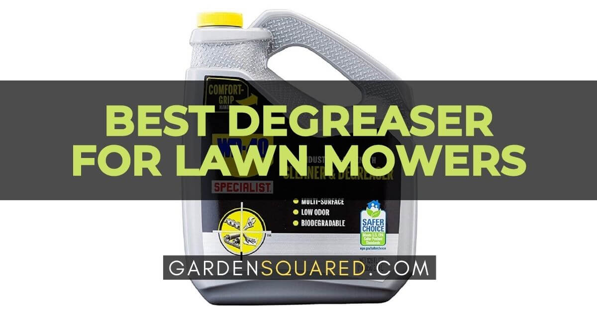 Best Degreaser For Lawn Mowers