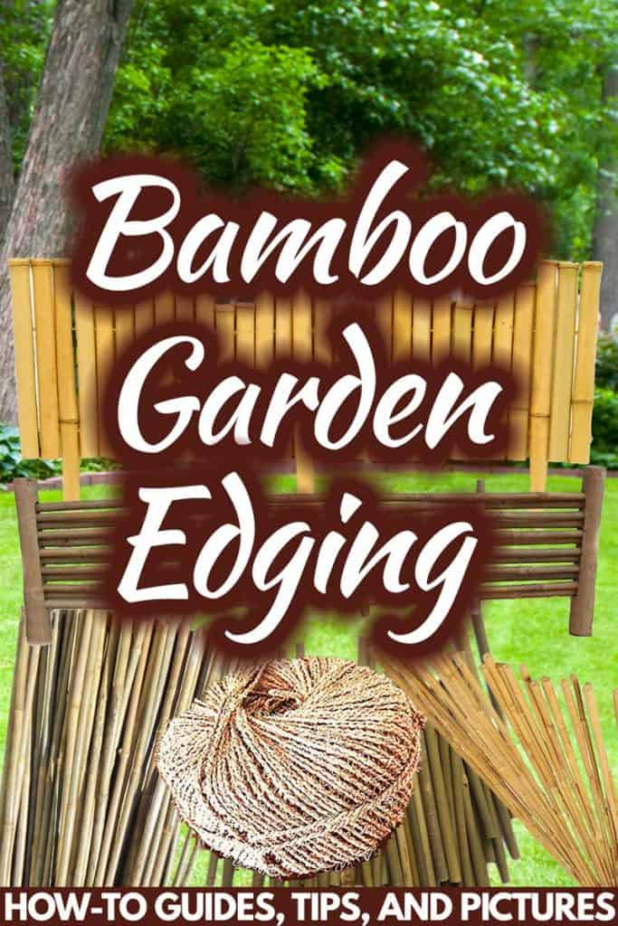 Bamboo Garden Edging How To Guides Tips And Pictures Garden Tabs