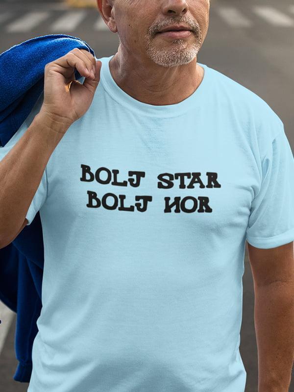 Bolj star bolj nor, majica za rojstni dan