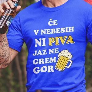 Če v nebesih ni piva jaz ne grem gor