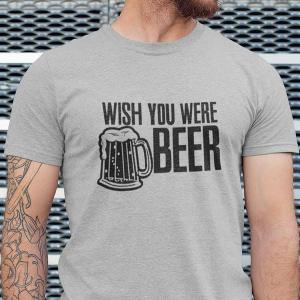 Wish you were beer, majica
