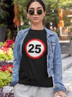 Prometni znak 25 let majica