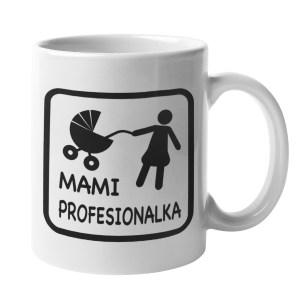 Skodelica Mami profesionalka