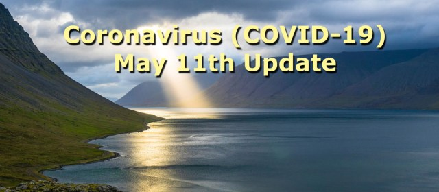 Coronavirus (COVID-19) Update – May 11, 2020