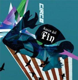 Circo - Antes del Fin /single - 2007