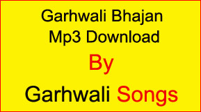 Garhwali Mp3 Songs Free Download Garhwali Songs