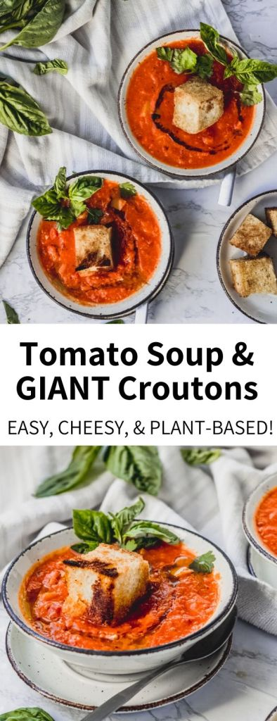 This easy Vegan Tomato Soup recipe comes together in just 30 minutes, making it a perfect weeknight meal. Add some fun flavor with Giant Cheesy Croutons! It's a vegan and gluten-free recipe the whole family will love. #tomato #soup #dinner #easy #plantbased #vegan #tomato #crouton #grilledcheese #fun #weeknight #mealprep #healthy
