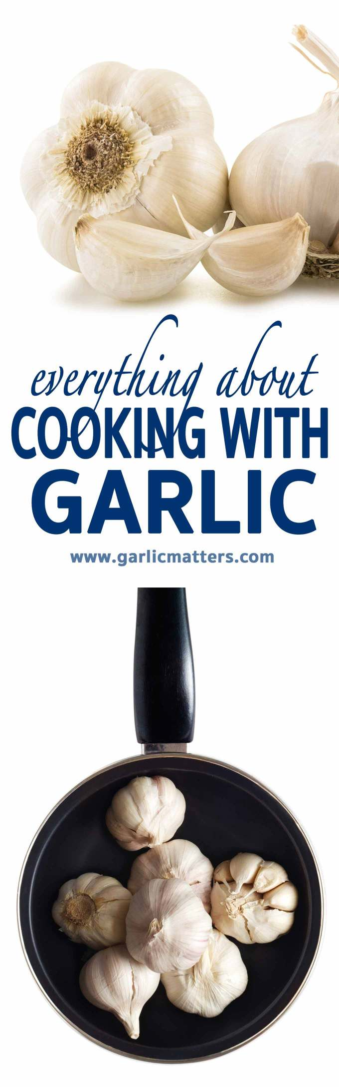 Everything about cooking with garlic: how to cook with garlic to get the best out of it including the flavor and the health benefits. How to, Tips and Garlic Recipes.
