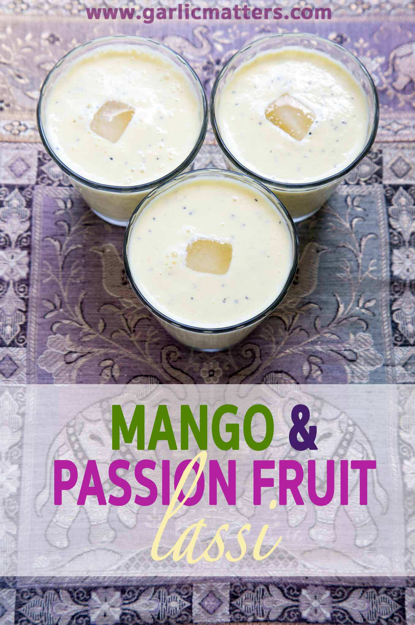 Delicious Mango and Passion Fruit Lassi is healthy and easy to make. It is a perfect, cooling & refreshing drink for a hot summer's day.