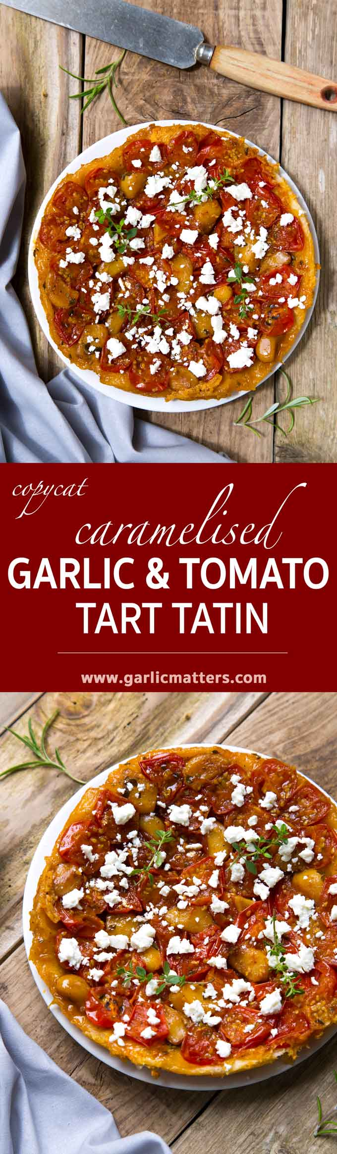 Caramelised Garlic and Tomato Tart Tatin melts in the mouth and makes an impressive dinner-party starter or summer lunch dish. 45min recipe.