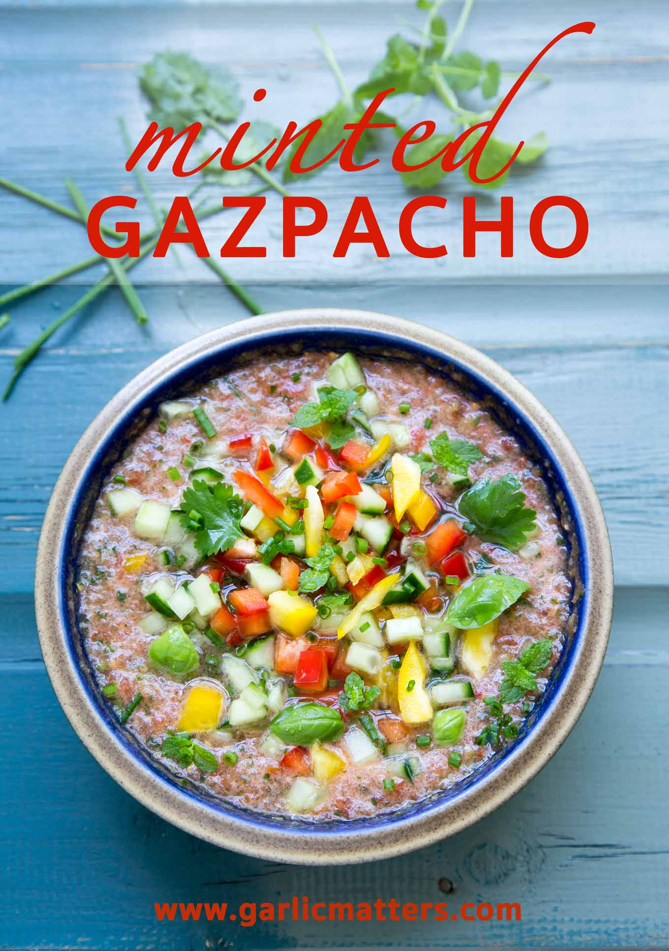 Minted Summer Gazpacho soup recipe