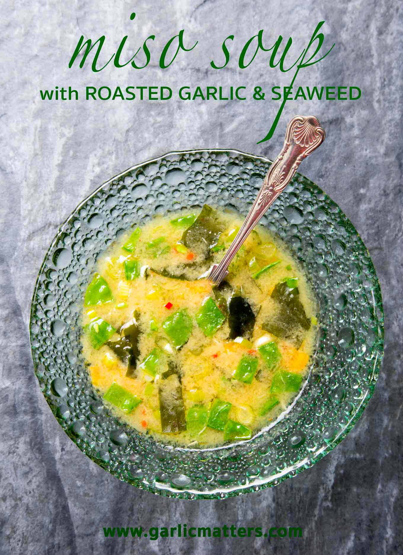 Miso Soup with Roasted Garlic and Seaweed is filled with tasty, bold, but balanced flavours of popular super-foods. 20min, vegetarian recipe.