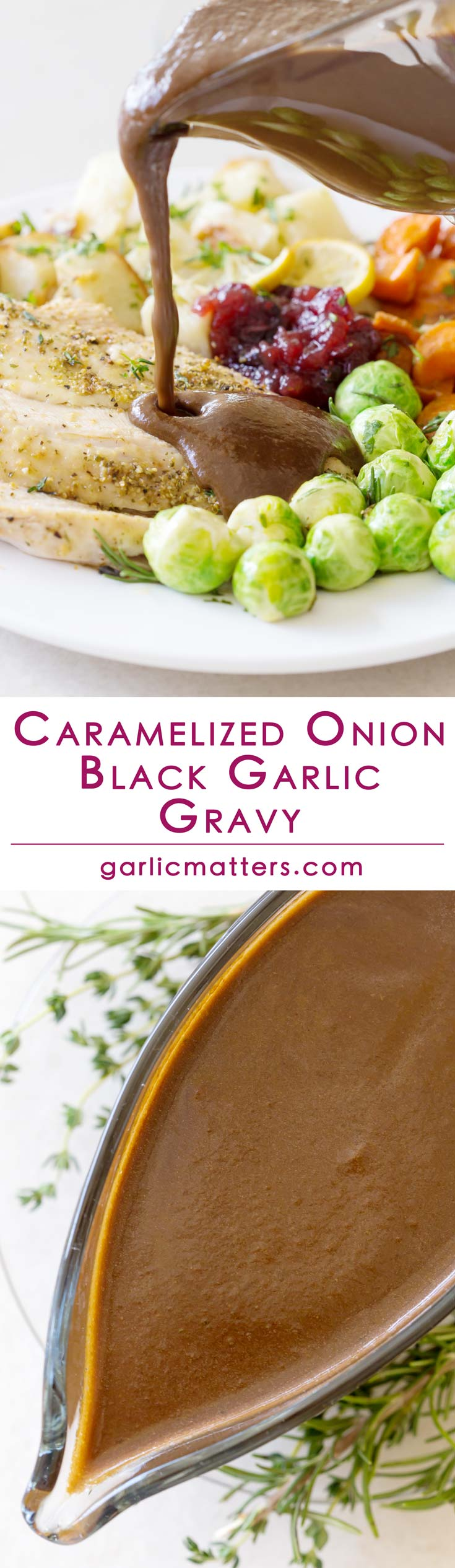 Caramelized onion and black garlic gravy is perfect for any roast meal, including Thanksgiving or Christmas lunch or dinner. This is an easy make-ahead, rich & tasty, 40 min recipe, which will bring even the most boring plate of food back to life. It works well with white and red meat as well as roasted veggies. Delicious & generous, as it should be during any festive season!