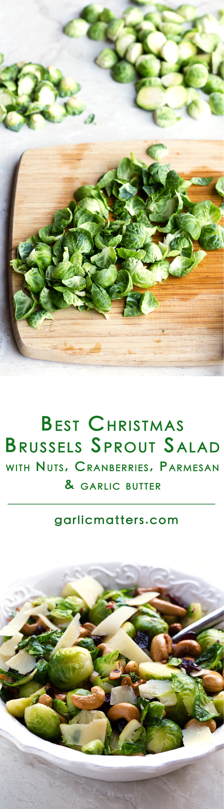 This is the Best Brussels Sprout Salad with nuts, cranberries, Parmesan and garlic butter dressing - delicious and easy Christmas dinner, vegetarian side dish recipe idea ready in 15min. Find out how easy it is to add a tasty twist to your traditional dinner menu.