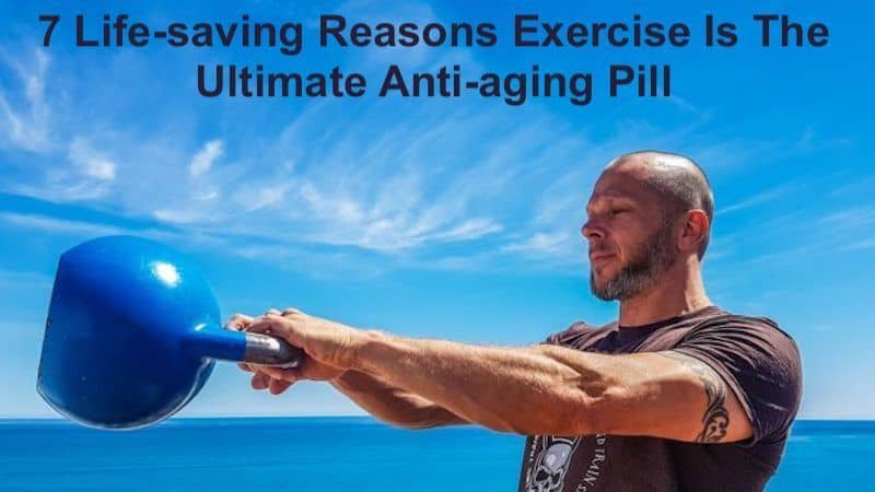 Exercise Is The Ultimate Anti-aging Pill