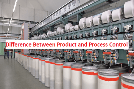 Difference Between Process and Product Control