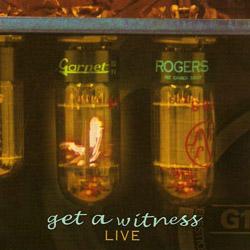 Album: Get a Witness | Garnet Rogers
