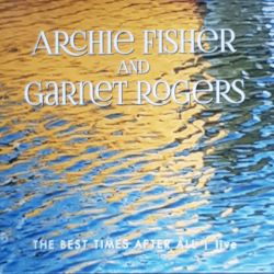 Album The Best Times After All Garnet Rogers