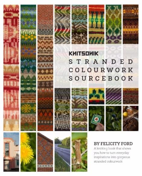 Knitsonik Stranded Colourwork Sourcebook af Felix Ford