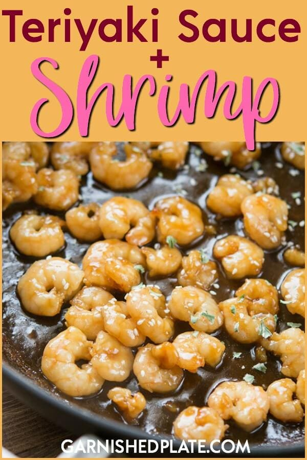 This Teriyaki Sauce + Shrimp is incredibly easy and fast to make for a quick weeknight meal.  The teriyaki sauce ingredients are likely already in your pantry ! #teriyaki sauce #teriyaki #teriyakishrimp #shrimp #garnishedplate #quickmeal #easy