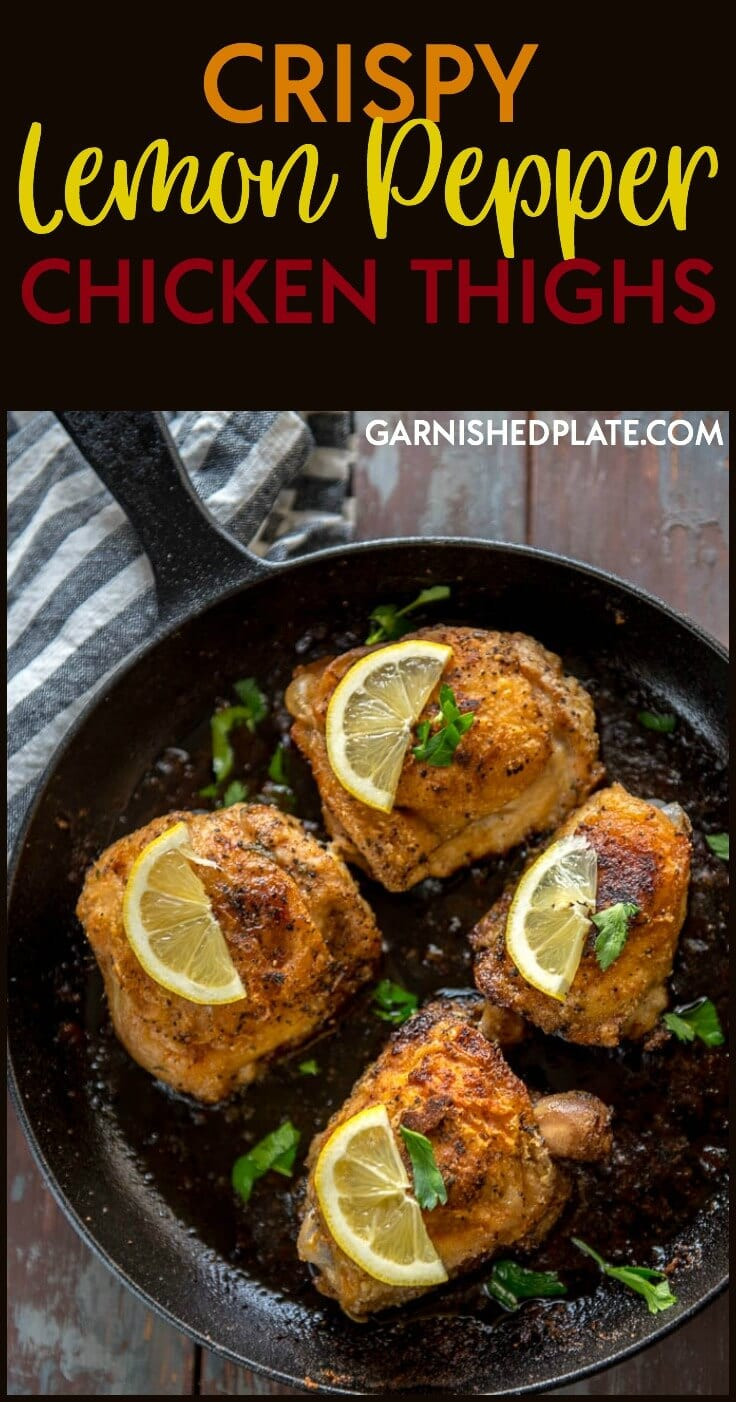 FOR A QUICK AND EASY YET DELICIOUS FAMILY MEAL MAKE THESE SIMPLE CRISPY LEMON PEPPER CHICKEN THIGHS.  YOU ARE JUST A FEW INGREDIENTS AWAY FROM AN AMAZING MEAL.