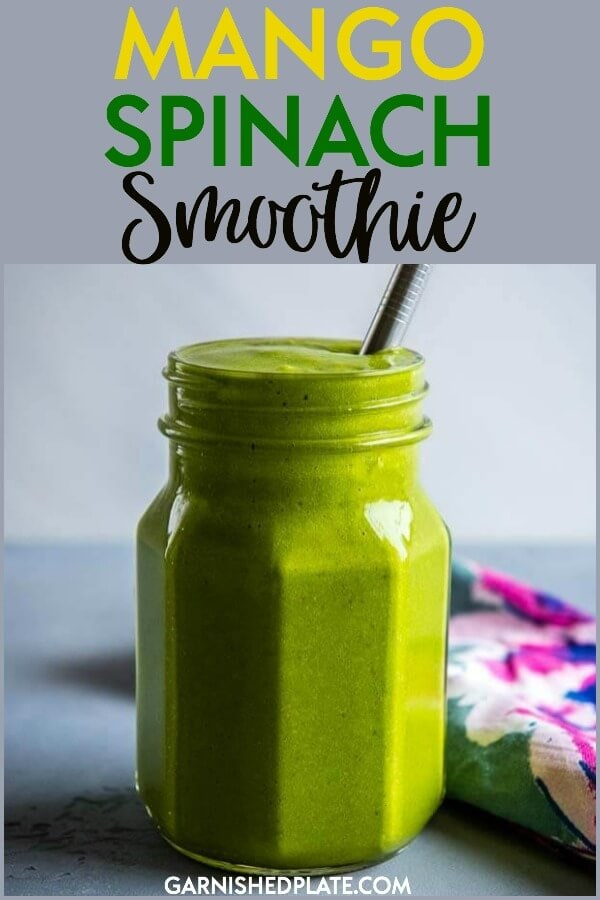 How do you make a healthy spinach smoothie taste better? Mango of course!! This Mango Spinach Smoothie is one of my go to recipes for a healthy and satisfying breakfast. #garnishedplate #smoothie #protein #healthybreakfast #spinachsmoothie