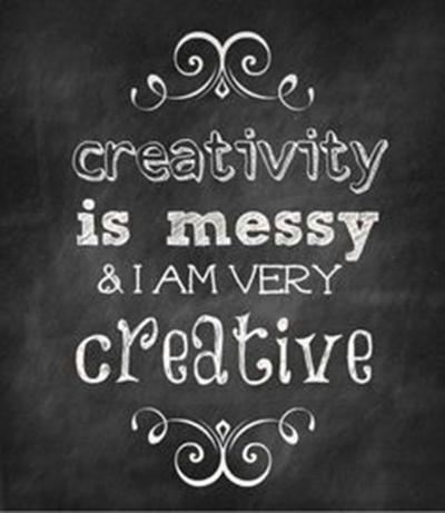 Criatividade é bagunça e eu sou muito criativo