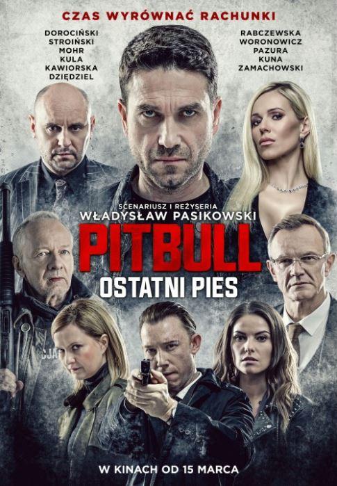 Pitbull Ostatni pies plakat