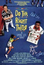 Do The Right Thing 1989 spike lee
