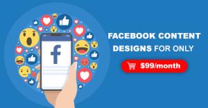 Facebook content designs $99/month