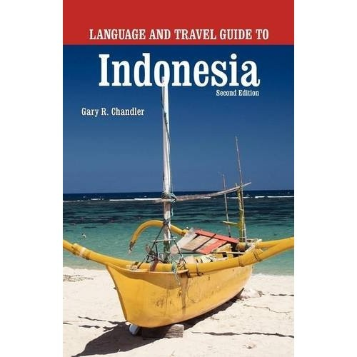 language and travel guide Indonesia Gary Chandler