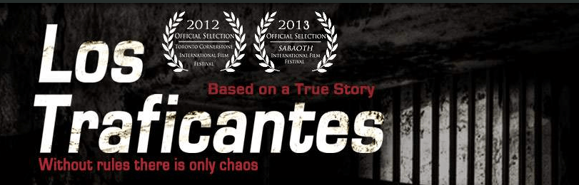 LOS TRAFICANTES: When a Drug Lord Finds Faith, Can His Movie Find an Audience? by Kurt Tuffendsam