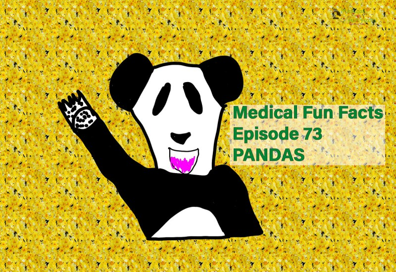 Medical Fun Facts 0073 PANDAS Gary Lum