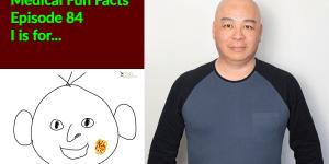 Medical Fun Facts Episode 84 Gary Lum