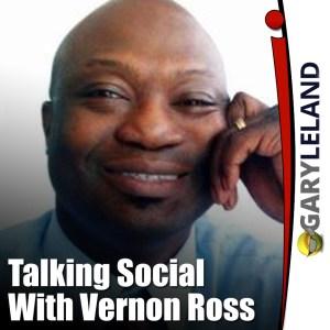 Talking Social Media With Vernon Ross