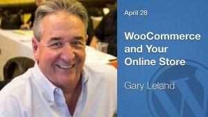 Gary Leland DFW Wordpress Meetup April 28th