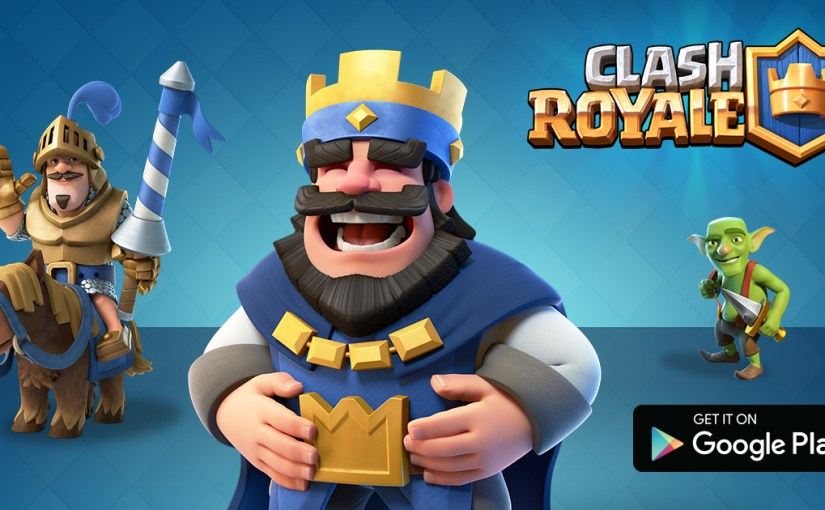 Clash of Clans 部落衝突的開發公司Super Cell 新遊戲 Clash Royale Android上線啦