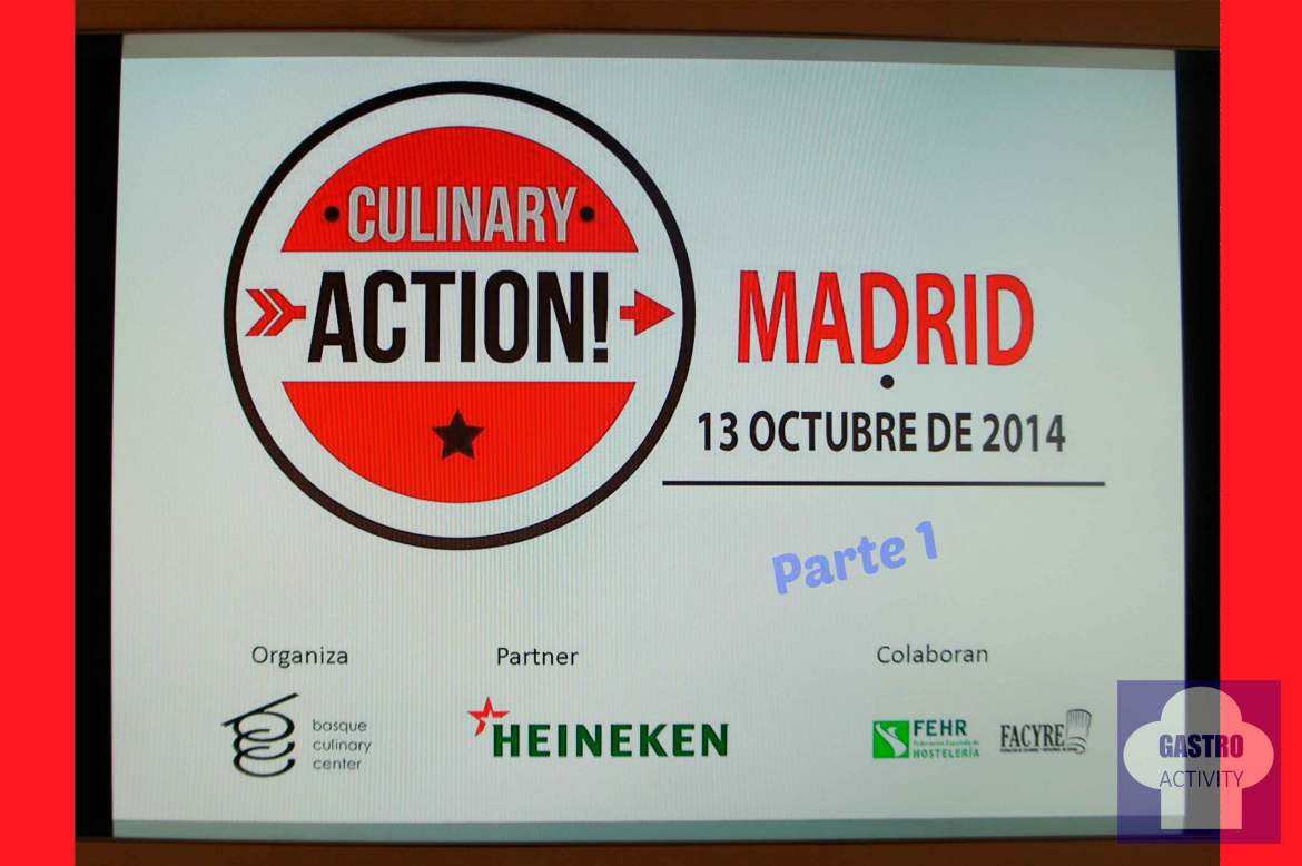 Culinary Action Madrid Parte 1