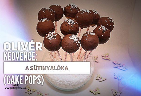 Olivér kedvence: A sütinyalóka (cake pops)