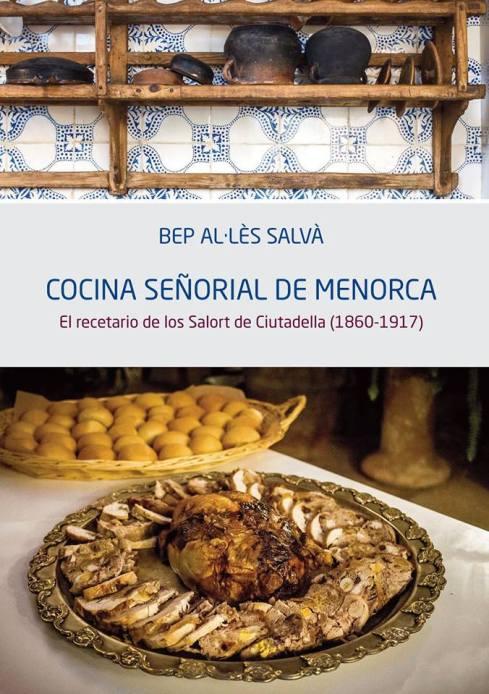 La cuina senyorial de Menorca