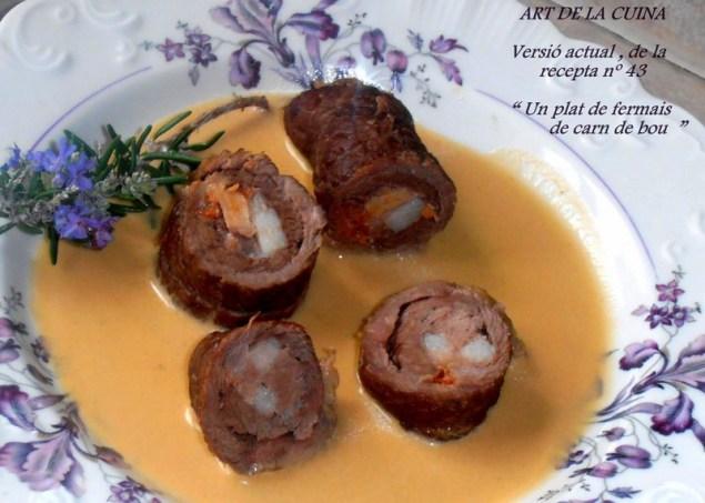 Un plat de fermais de carn de bou 43
