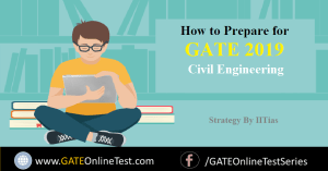 How to Prepare for GATE 2019 Civil Engineering (CE) by IIT Madras, gate study plan for ce, tips by IITians