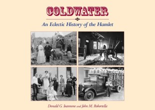 Thumbnail for the post titled: Coldwater: An Eclectic History of the Hamlet