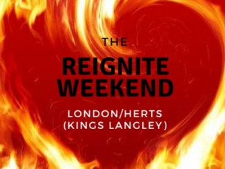 Reignite Weekend - Herts Kings Langley