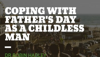 Father's Day for the Non-Father: a guest blog by Sheridan