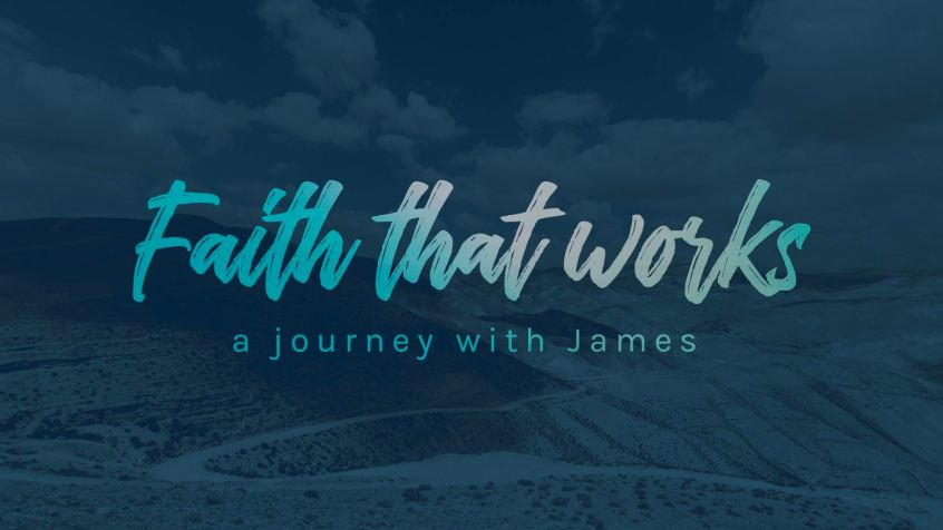 Faith that Works - The Book of James