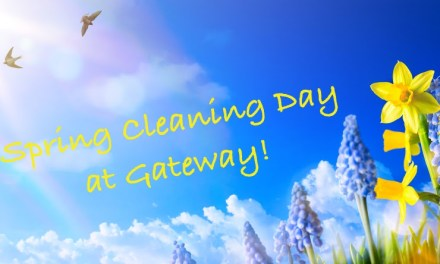 Spring Cleaning Day at Gateway!