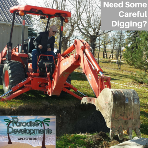 Call Paradise Developments for Your Excavating Needs